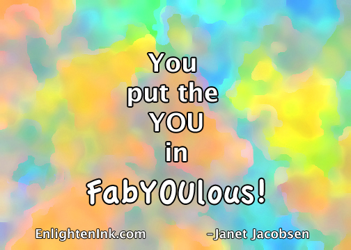 You put the YOU in fabYOUlous!